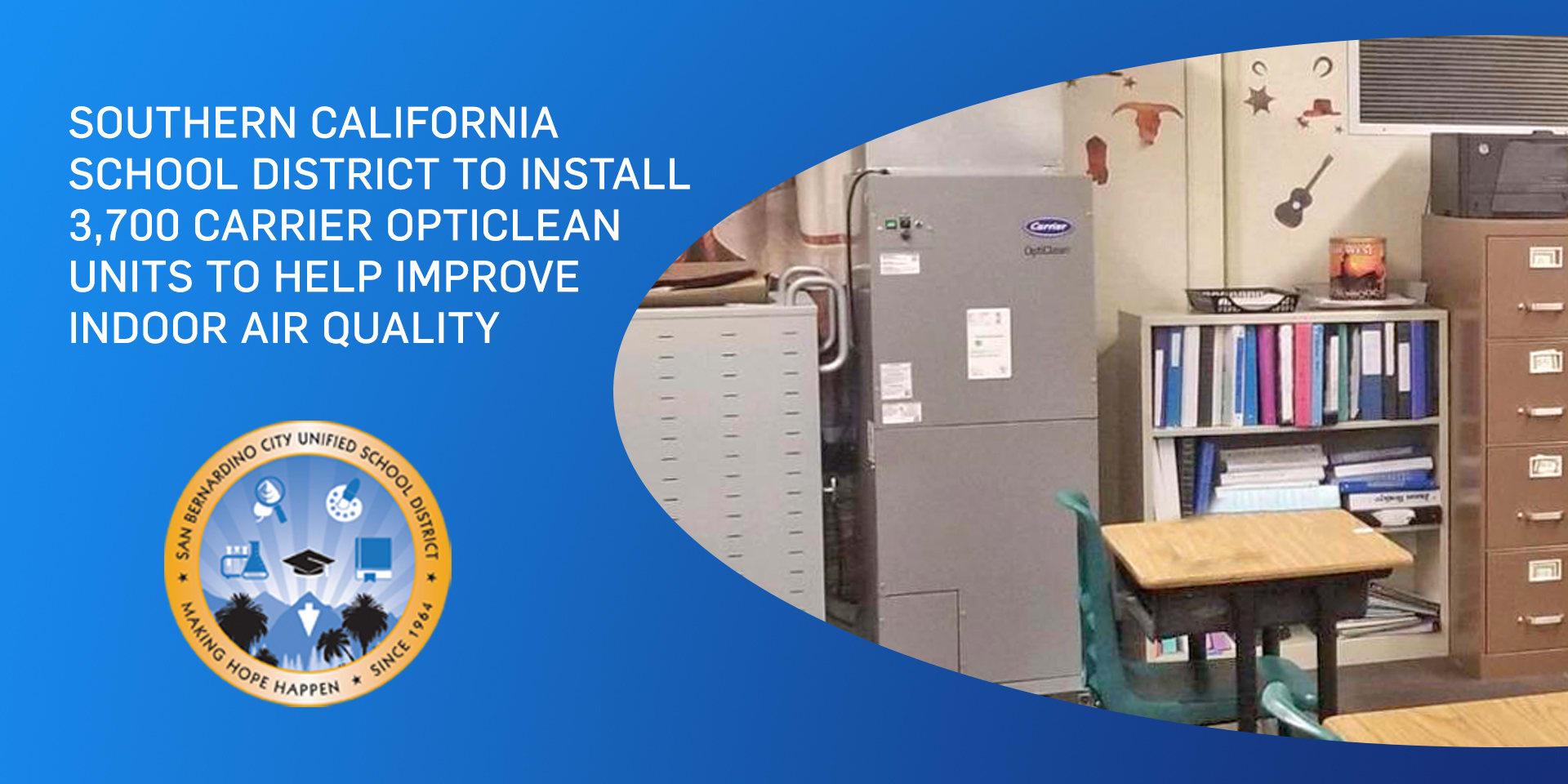San Bernardino School District OptiClean to Improve IAQ